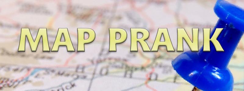 Map Prank